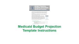Mediciad Budget Projection Template